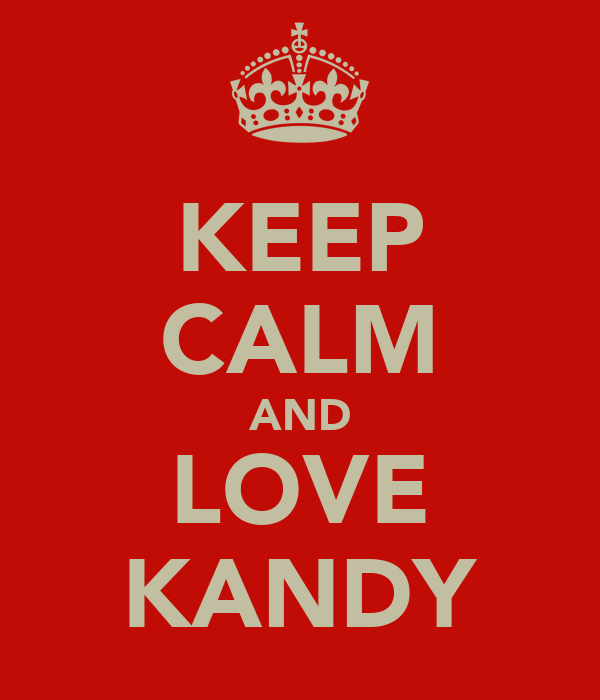 KEEP CALM AND LOVE KANDY