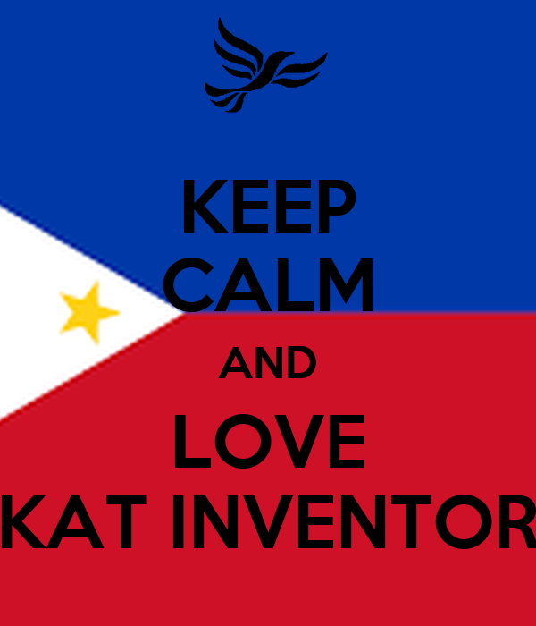 KEEP CALM AND LOVE KAT INVENTOR