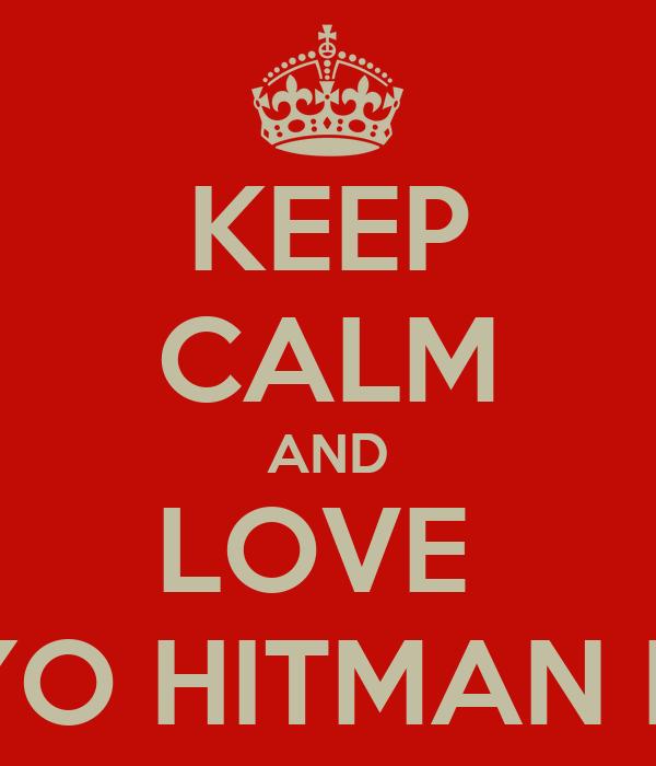 KEEP CALM AND LOVE  KATEKYO HITMAN REBORN