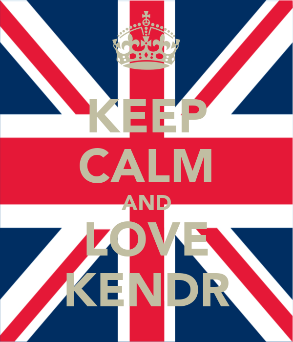 KEEP CALM AND LOVE KENDR