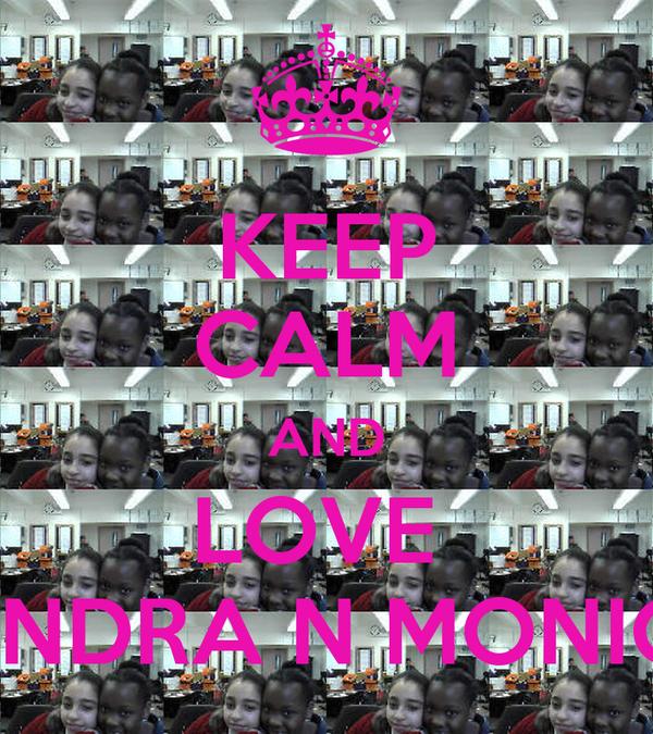 KEEP CALM AND LOVE  KENDRA N MONICA