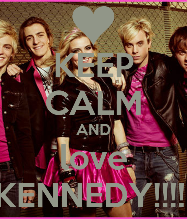 KEEP CALM AND love KENNEDY!!!!!