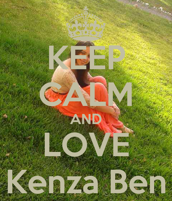 KEEP CALM AND LOVE Kenza Ben
