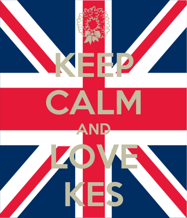 KEEP CALM AND LOVE KES
