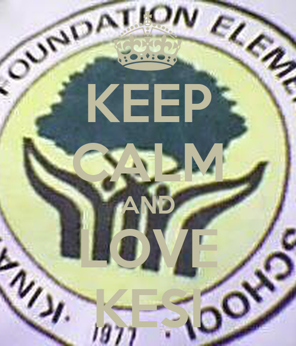 KEEP CALM AND LOVE KESI