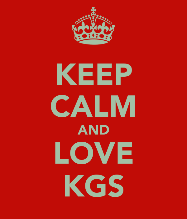 KEEP CALM AND LOVE KGS