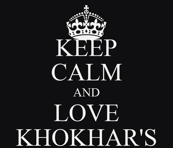 KEEP CALM AND LOVE KHOKHAR'S