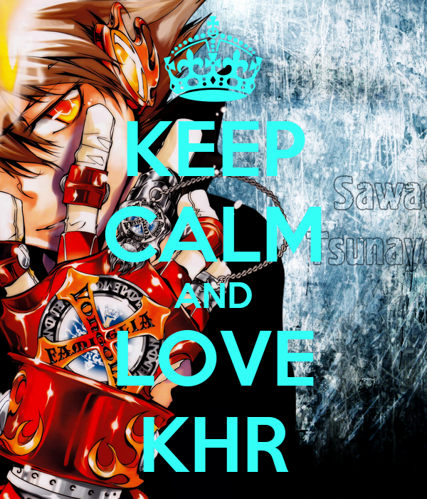 KEEP CALM AND LOVE KHR