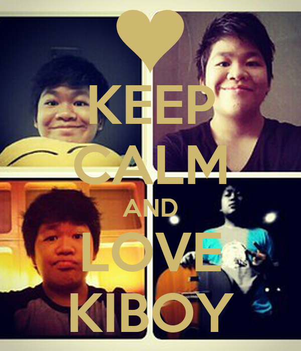 KEEP CALM AND LOVE KIBOY