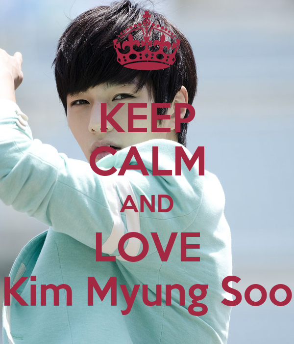 KEEP CALM AND LOVE Kim Myung Soo