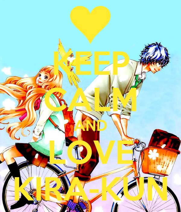KEEP CALM AND LOVE KIRA-KUN