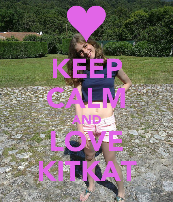 KEEP CALM AND LOVE KITKAT
