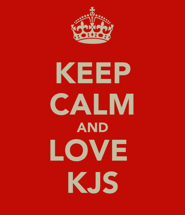 KEEP CALM AND LOVE  KJS