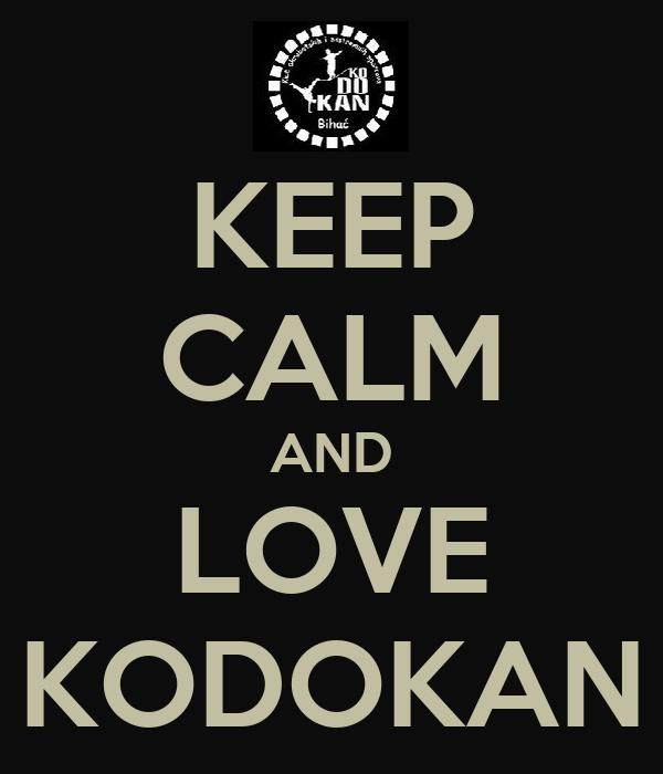 KEEP CALM AND LOVE KODOKAN