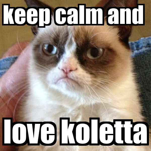 keep calm and  love koletta
