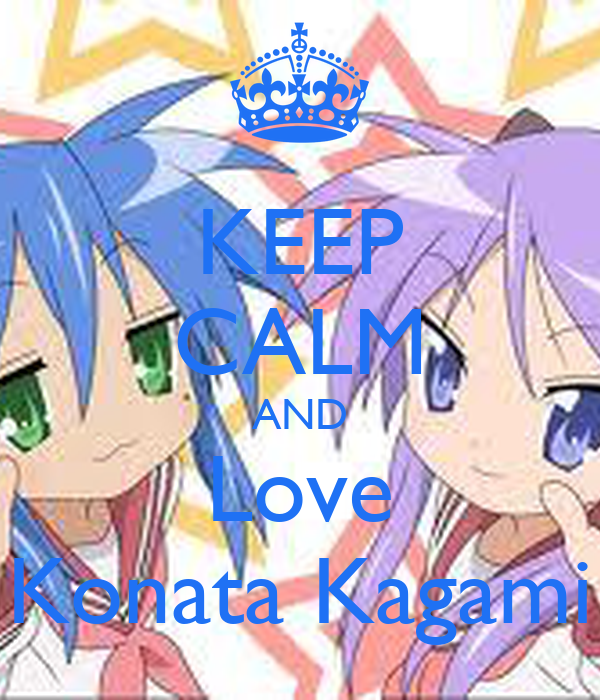 KEEP CALM AND Love Konata Kagami