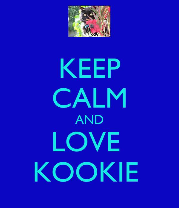 KEEP CALM AND LOVE  KOOKIE