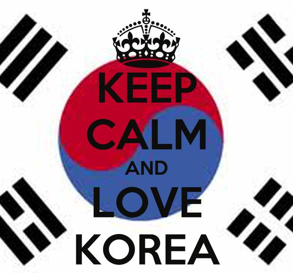 KEEP CALM AND LOVE KOREA