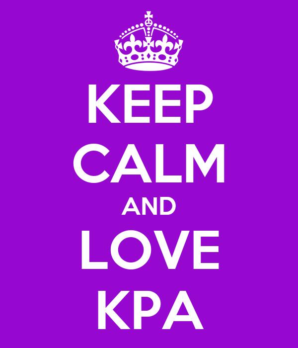 KEEP CALM AND LOVE KPA