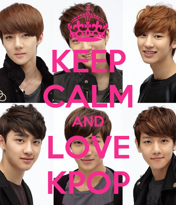 KEEP CALM AND LOVE KPOP