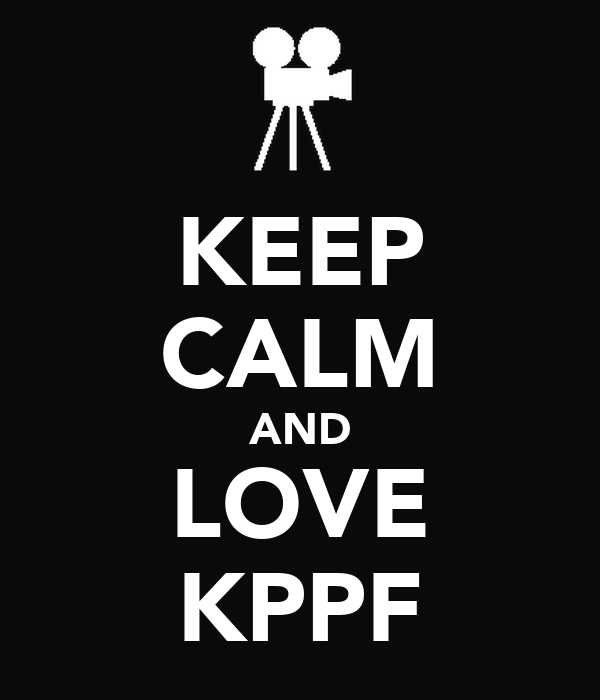 KEEP CALM AND LOVE KPPF