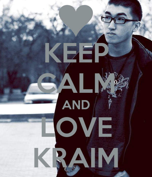 KEEP CALM AND LOVE KRAIM