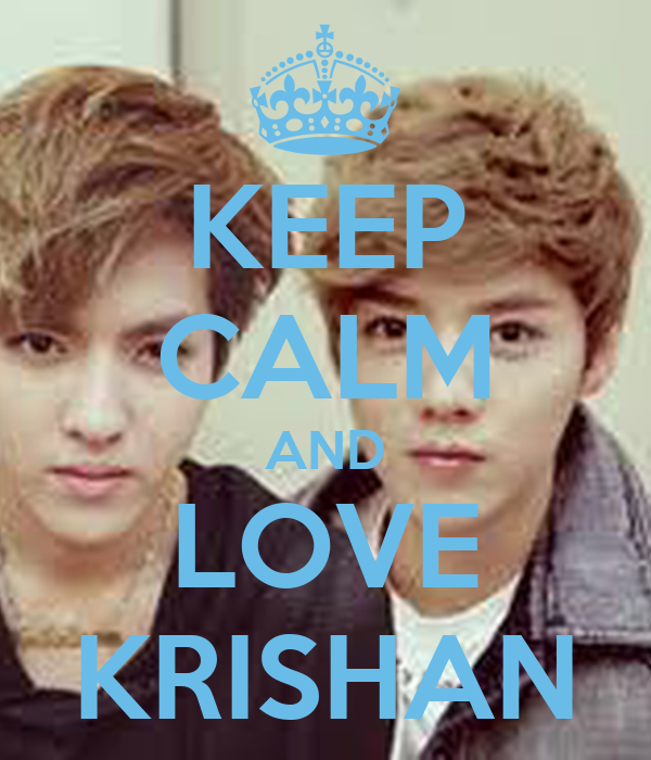 KEEP CALM AND LOVE KRISHAN