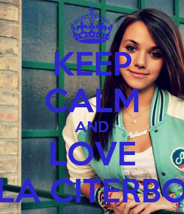 KEEP CALM AND LOVE LA CITERBO