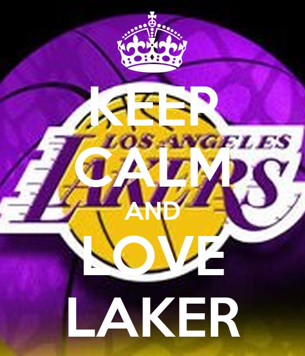KEEP CALM AND LOVE LAKER