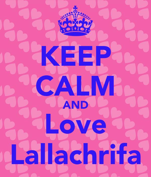 KEEP CALM AND Love Lallachrifa