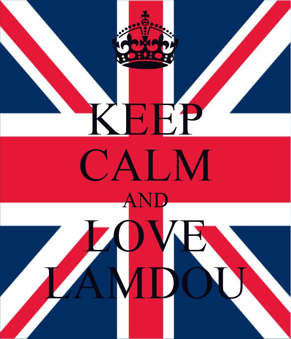KEEP CALM AND LOVE LAMDOU