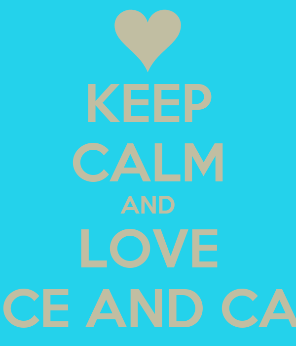 KEEP CALM AND LOVE LANCE AND CASSIE