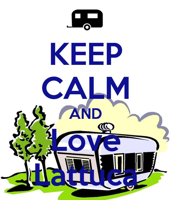 KEEP CALM AND Love Lattuca