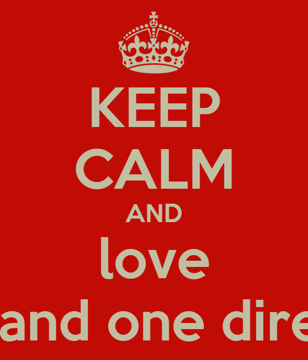 KEEP CALM AND love laura and one direction