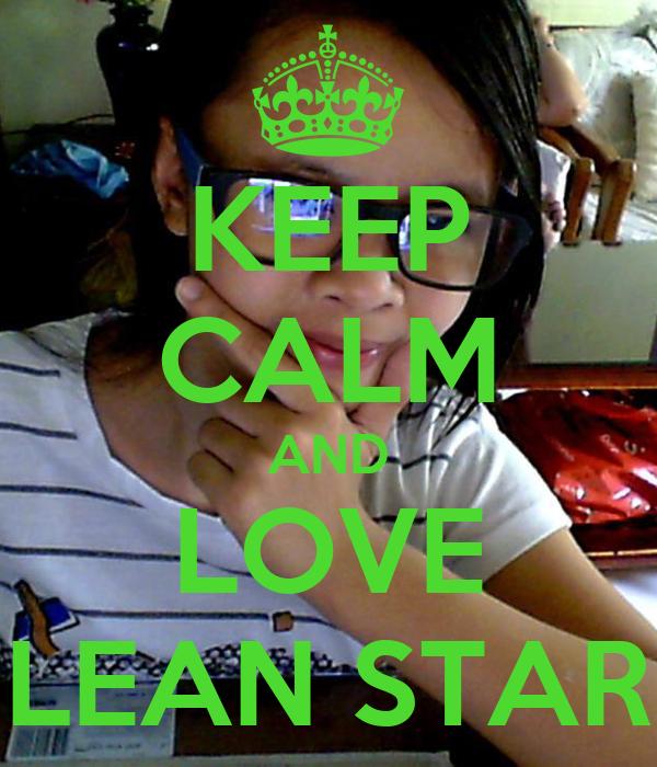 KEEP CALM AND LOVE LEAN STAR