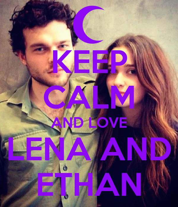 KEEP CALM AND LOVE LENA AND ETHAN