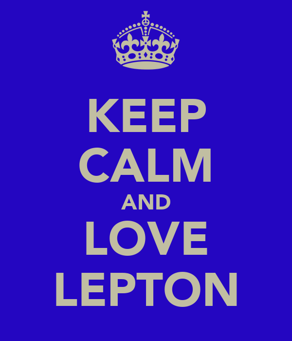 KEEP CALM AND LOVE LEPTON