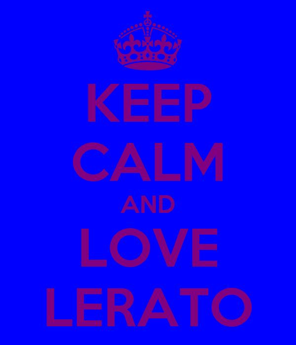 KEEP CALM AND LOVE LERATO