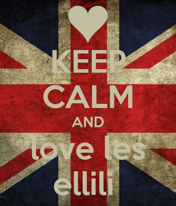 KEEP CALM AND love les ellili