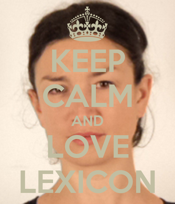 KEEP CALM AND LOVE LEXICON
