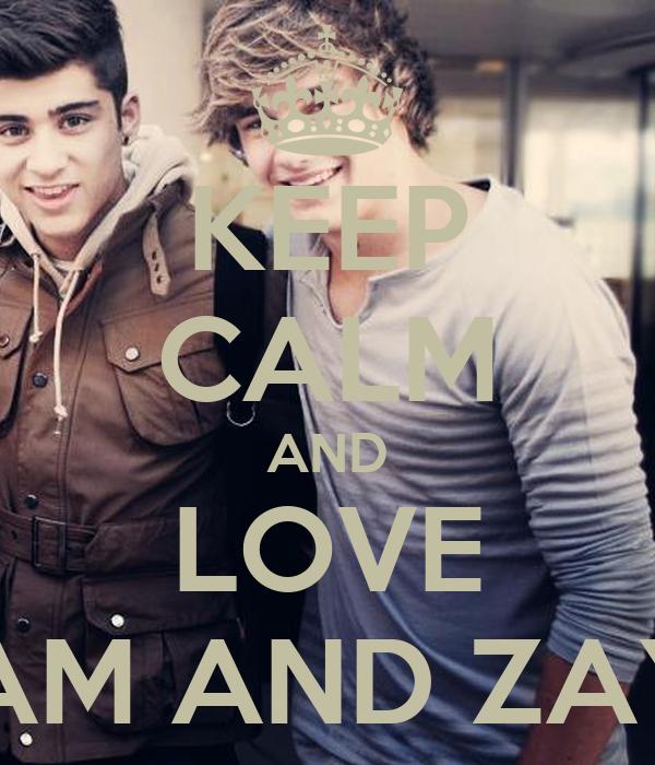 KEEP CALM AND LOVE LIAM AND ZAYN