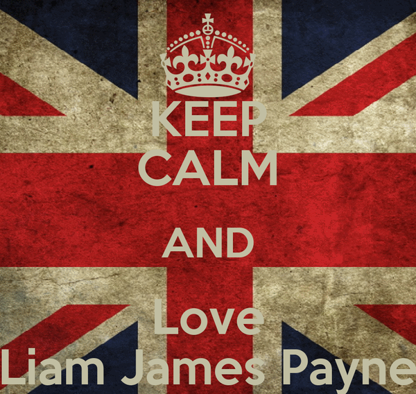 KEEP CALM AND Love Liam James Payne
