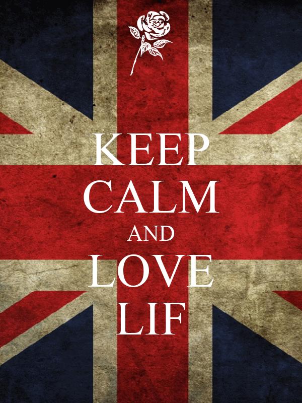 KEEP CALM AND LOVE LIF