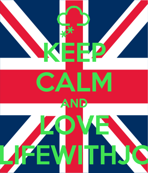 KEEP CALM AND LOVE LIFEWITHJC