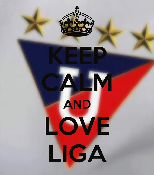 KEEP CALM AND LOVE LIGA