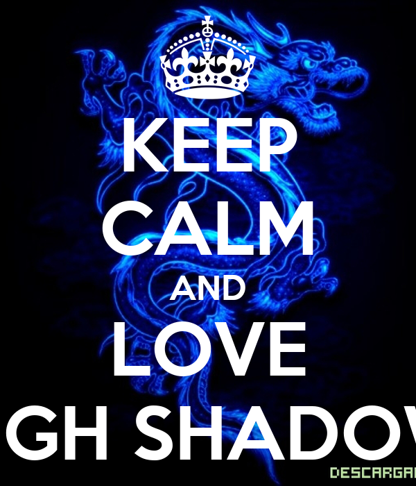 KEEP CALM AND LOVE LIGH SHADOW