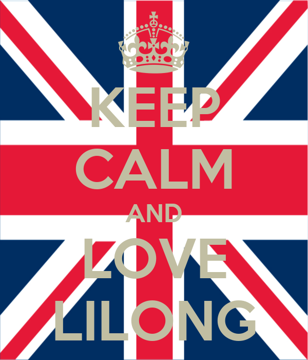 KEEP CALM AND LOVE LILONG