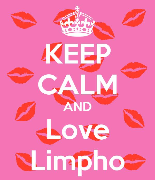 KEEP CALM AND Love Limpho
