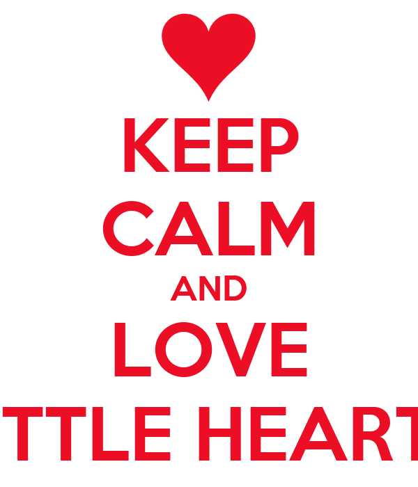 KEEP CALM AND LOVE LITTLE HEARTS