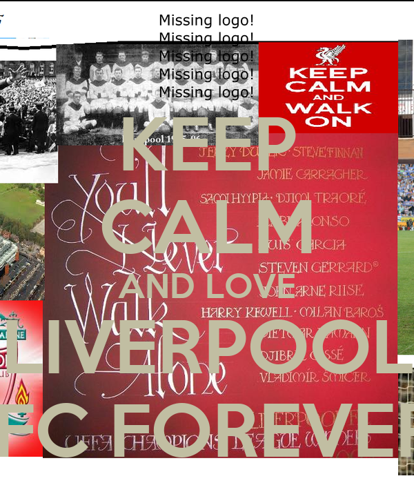 KEEP CALM AND LOVE LIVERPOOL  FC FOREVER